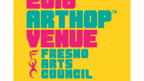 加州顶级表演场地 Fresno Arts Council – ArtHop™