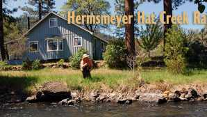 Fly Fishing Hat Creek Ranch - Northern Calif