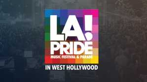 West Hollywood LGBTQ LA PRIDE Music Festival & Parade