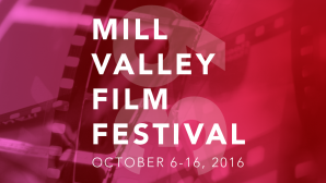 Mill Valley Film Festival Mill Valley Film Festival |
