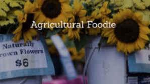 Agricultural Foodie