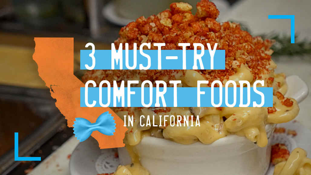 3 Antojos Imperdibles en California vca_cde_yt_comfortfood_1280x720